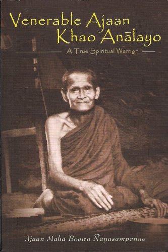 9789749496220: Venerable Ajaan Khao Analayo, A True Spiritual Warrior