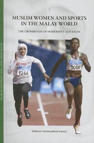 Muslim Women And Sports in the Malay: Wirdati Mohammad Radzi