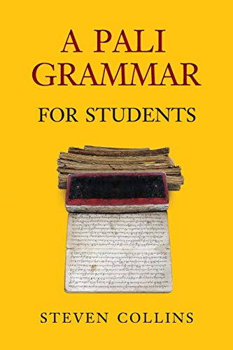 A Pali Grammar for Students: Collins, Steven
