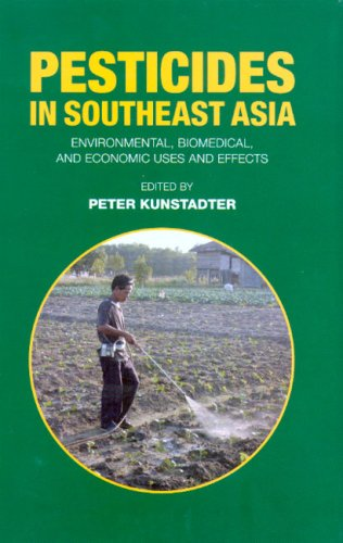 Pesticides in Southeast Asia: Environmental, Biomedical, and: Peter Kunstadter