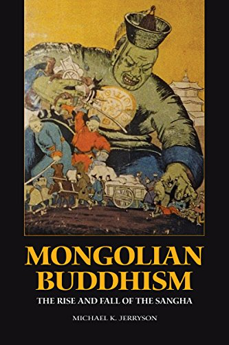 9789749511268: Mongolian Buddhism: The Rise and Fall of the Sangha