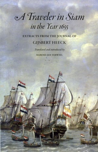 9789749511350: A Traveler in Siam in the Year 1655: Extracts from the Journal of Gijsbert Heeck