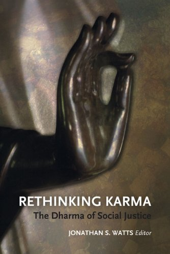 Rethinking Karma: The Dharma of Social Justice: Watts, Jonathan S. (Editor)