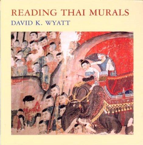 Reading Thai Murals: Wyatt, David