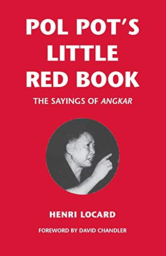 9789749575567: Pol Pot's Little Red Book: The Sayings of Angkar