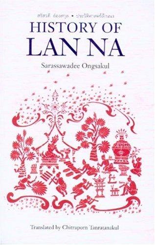9789749575840: History of Lan Na