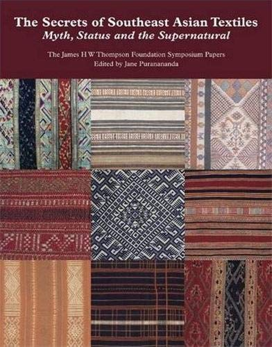 The Secrets of Southeast Asian Textiles: Myth,