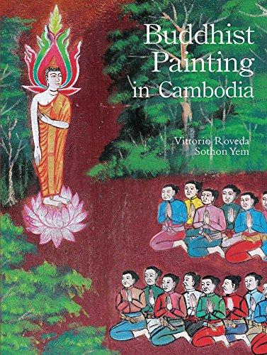 Buddhist Painting in Cambodia: Roveda, Vittorio; Sothorn, Yem