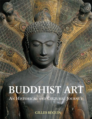 Buddhist Art: An Historical and Cultural Journey (Hardback): Giles Beguin