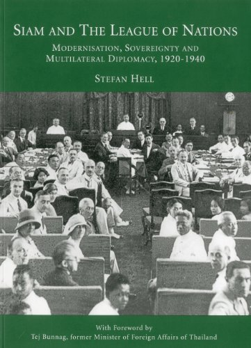 Siam and the League of Nations: Modernisation,: Stefan Hell