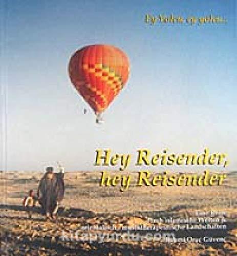 9789750131509: Hey Reisender, hey Reisender
