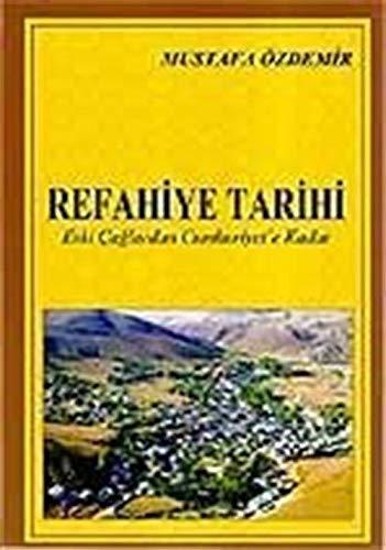 Refahiye Tarihi / Eski Caglardan Cumhuriyet'e Kadar: Mustafa Ozdemir