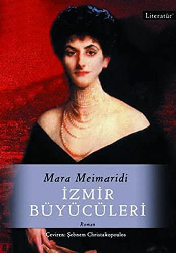 Izmir Buyuculeri: Meimaridi, Mara