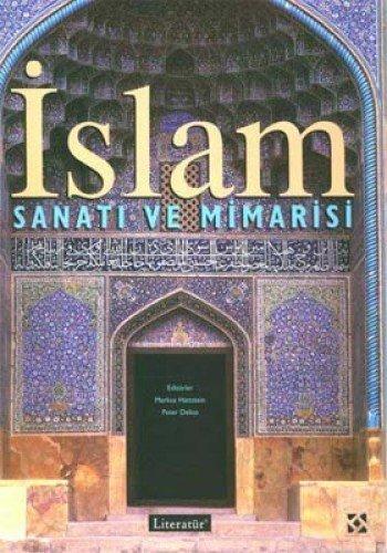 9789750404054: Islam Sanati ve Mimarisi