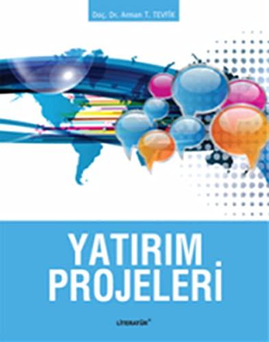 9789750406102: Yatirim Projeleri