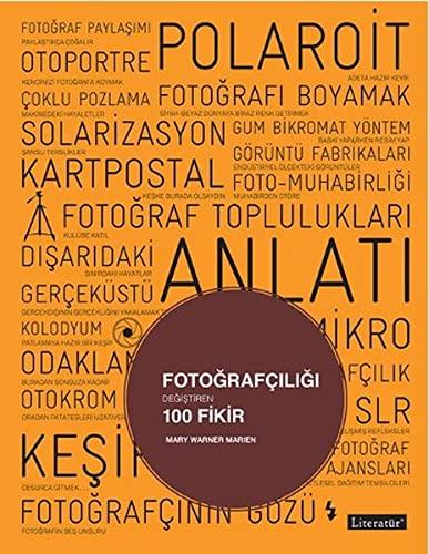 Fotografciligi degistiren 100 fikir.: MARIEN, MARY WARNER