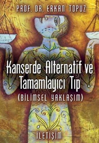 9789750503313: Kanserde Alternatif ve Tamamlayici Tip