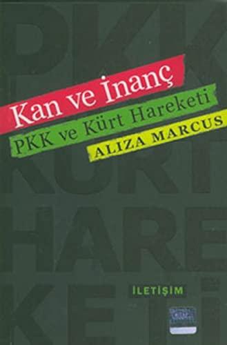 Kan ve inanc. PKK ve Kurt hareketi. Translated by Ayten Alkan.