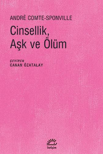 9789750512810: Cinsellik, Ask ve �l�m