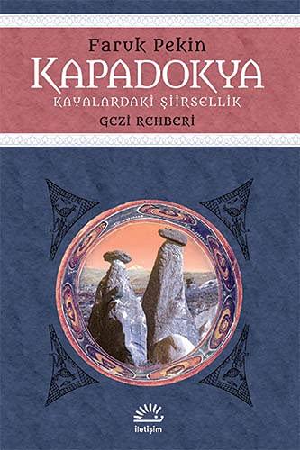 9789750515422: Kapadokya - Kayalaradaki Siirsellik