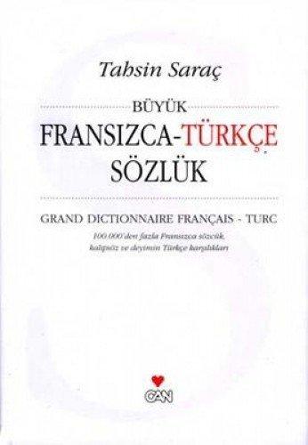 Buyuk Fransizca-Turkce Sozluk / Grand Dictionnaire Francais-Turc: Sarac, Tahsin