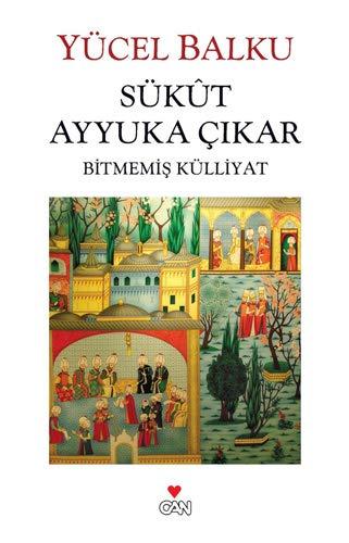 9789750714016: Sukût Ayyuka Cikar