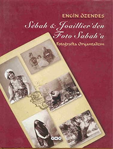 9789750800276: Sebah & Joaillier'den Foto Sabah'a: Fotografta Oryantalizm