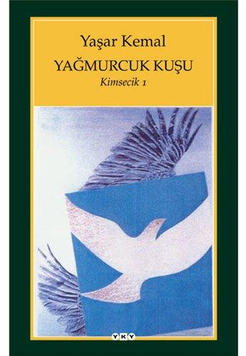 9789750807305: Yagmurcuk Kusu - Kimsecik 1