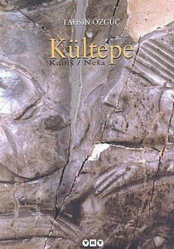 Kultepe - Kanis / Nesa.: OZGUC, TAHSIN
