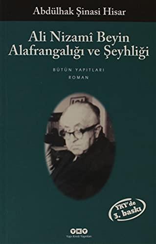 9789750810145: Ali Nizami Beyin Alafrangaligi Ve Seyhligi