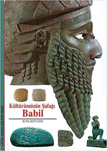 Kulturumuzun safagi Babil. Translated by Ali Berktay.: BOTTERO, JEAN