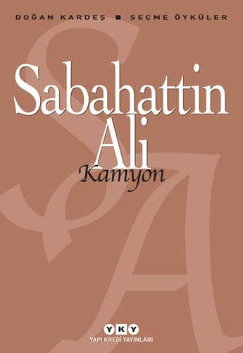Kamyon - Secme Oykuler: Sabahattin Ali