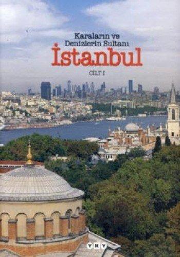 9789750817069: Karalarin Ve Denizlerin Sultan Istanbul(2 Cilt)