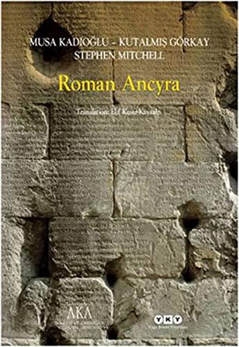9789750820373: Roman Ancyra