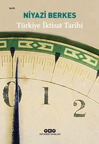 Türkiye Iktisat Tarihi: Berkes, Niyazi