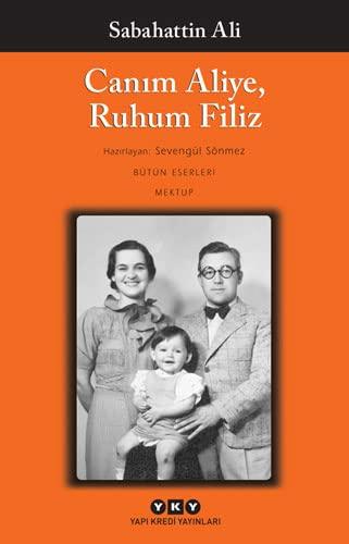 Canim Aliye, Ruhum Filiz (Paperback): Sabahattin Ali