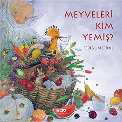 9789750829284: Meyveleri Kim Yemis?