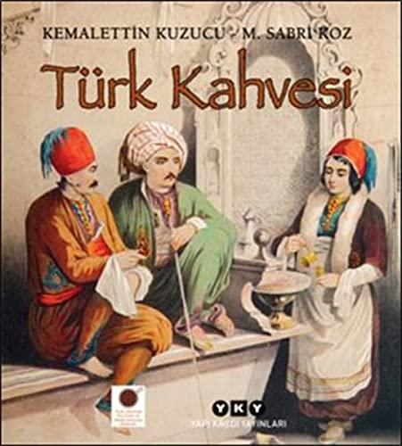 Turk kahvesi.: KOZ, M. SABRI