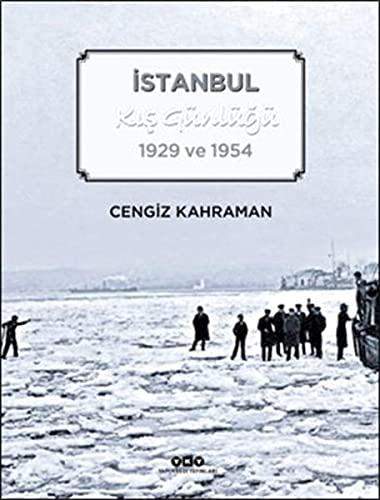 Istanbul kis gunlugu 1929 ve 1954.: KAHRAMAN, CENGIZ