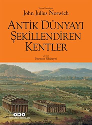 9789750831850: Antik Dunyayi Sekillendiren Kentler