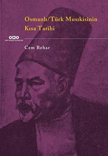Osmanli / Turk musikisinin kisa tarihi.: BEHAR, CEM