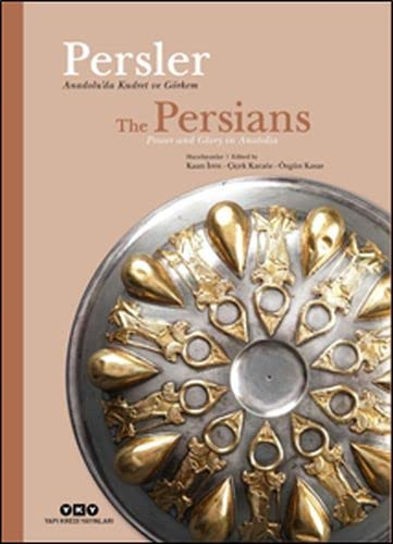 The Persians: Power and glory in Anatolia: IREN, KAAN -