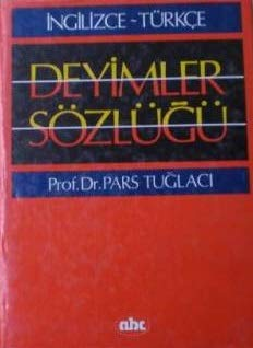 9789750902338: Ingilizce-Turkce Deyimler Sozlugu/English-Turkish Dictionary of Idioms