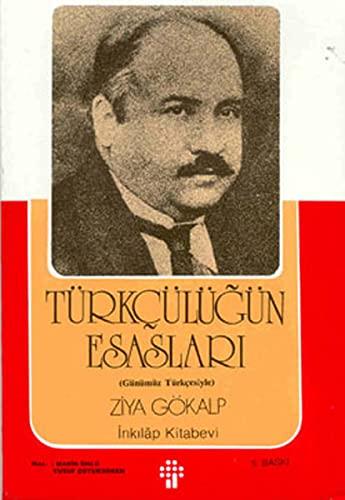 9789751006400: Türkçülügün Esaslari