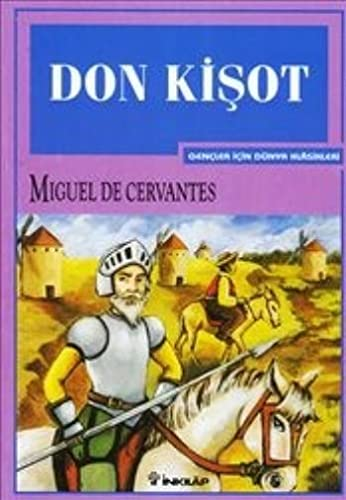 Don Kisot-Gencler Icin: Miguel De Cervantes