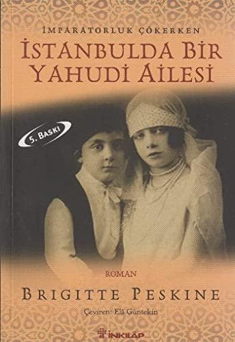Istanbulda Bir Yahudi Ailesi: Brigitte Peskine