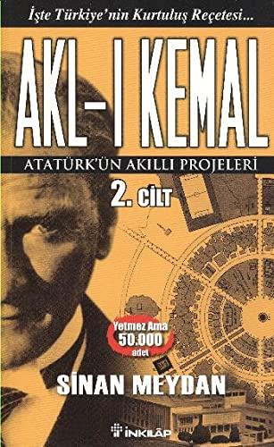 9789751032119: Akl-i Kemal Cilt 2: Atatürkün Akilli Projeleri