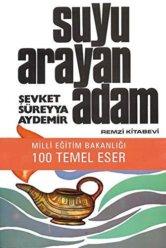 9789751403810: Suyu Arayan Adam
