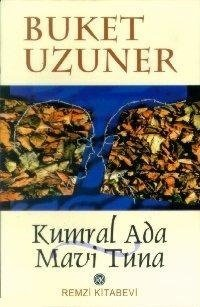 9789751403902: Kumral ada--mavi tuna (Turkish Edition)