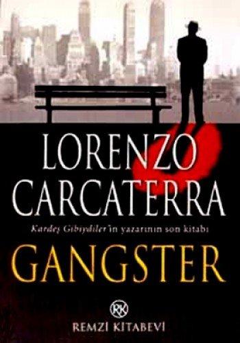 9789751408549 Gangster Abebooks Lorenzo Carcaterra 9751408547